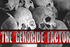 The Genocide Factor